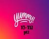 Yummy pt2