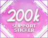 200k Support Sticker
