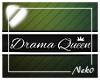 *NK* Drama Queen Sign