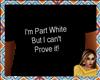 Part White