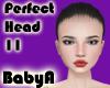 !  BA Perfect Head 11