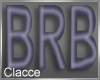C purple BRB head sign