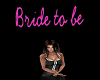 Bride To Be Headsign