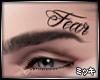 ! FEAR Face Tattoo