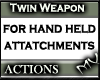 (MV) M/F- Twin W Actions