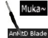 [Muka]AnMtD BlDe[Ken]
