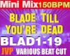 Mini Mix Blade 150Bpm