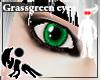 [Hie] Grassgreen eyes(m)