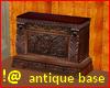 !@ Antique base