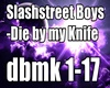 Slashstreet Boys-Die by