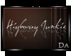 {D} Highway Junkie