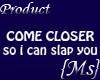 [MS]Blue Come Closer
