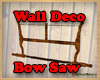Deco Old Bow Saw