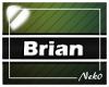 *NK* Brian (Sign)