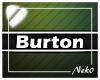 *NK* Burton (Sign)