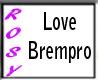Love brempro