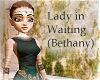 Lady in Waiting - Beth