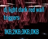 dj light darkred wall