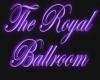 Royal Ballroom sign