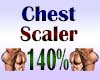 Chest Scaler 140%