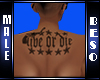 Live or Die Back Tattoo