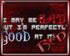Good At Being Bad