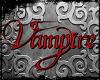 ~X~ VAMPIRE
