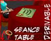 [m] Seance Table