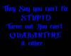 [FS] Quarantine Sign