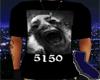 5150 Shirt w/Poses