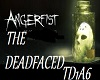 ANGERFIST the deadfaced1