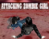 ATTACKING ZOMBIE GIRL