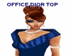 OFFICE DIOR TOP