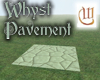 Whyst Pavement