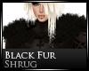 [Nic]Blk Fur Shrug