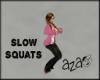 aza~ Slow Squats