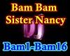 f3~Bam Bam Sister Nancy