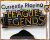Playing League Headsign