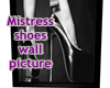 Mistress Shoes Wall Pic