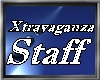 XTRAVAGANZA STAFF BADGE