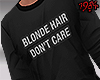 1984 Too Blonde to Care