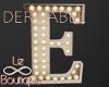 Luminous letter lamp E