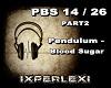 Pendulum - Blood Sugar 2