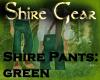 Shire Pants Green