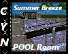 Summer Breeze Pool Room