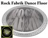 Rock Fabrik Dance Floor