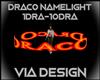 Draco Namelight Circle