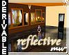 !Reflective Room S DERIV