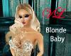 VL Blonde Baby