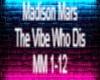 Madison Mars The vibe